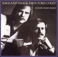 <i>Dowdy Ferry Road</i> 1977 studio album by England Dan & John Ford Coley