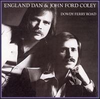 <i>Dowdy Ferry Road</i> album by England Dan & John Ford Coley