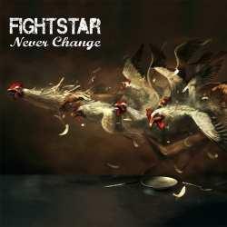 Never Change Fightstar song