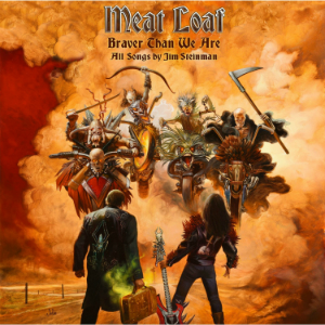 <i>Braver Than We Are</i> 2016 studio album by Meat Loaf