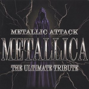 <i>Metallic Attack: The Ultimate Tribute</i> 2004 compilation album by Various artists