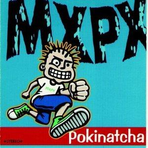 <i>Pokinatcha</i> 1994 studio album by MxPx