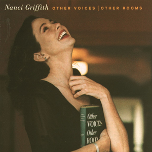 <i>Other Voices, Other Rooms</i> (Nanci Griffith album) 1993 studio album by Nanci Griffith