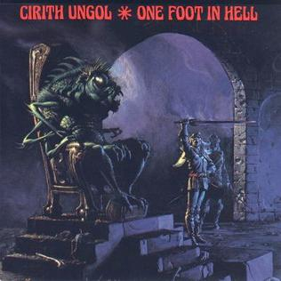 <i>One Foot in Hell</i> 1986 studio album by Cirith Ungol