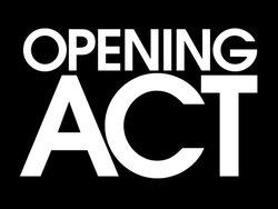 <i>Opening Act</i>