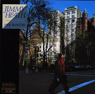<i>Peer Pleasure</i> 1987 studio album by Jimmy Heath