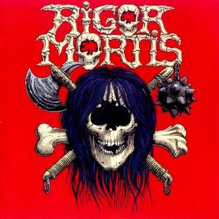 <i>Rigor Mortis</i> (album) album by Rigor Mortis