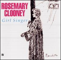 <i>Girl Singer</i> album by Rosemary Clooney