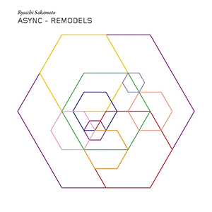 <i>Async – Remodels</i> 2017 remix album by Ryuichi Sakamoto
