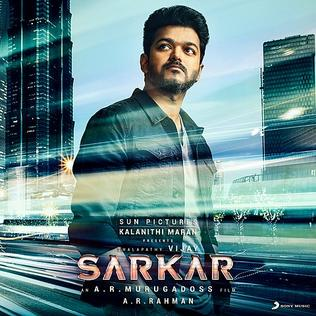 <i>Sarkar</i> (soundtrack) 2018 soundtrack album by A. R. Rahman