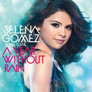 Selena Gomez & the Scene - A Year Without Rain (album cover).jpg