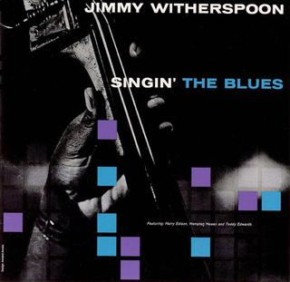 Singin The Blues Jimmy Witherspoon Album Wikipedia