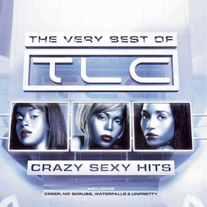 <i>The Very Best of TLC: Crazy Sexy Hits</i> 2007 greatest hits album by TLC