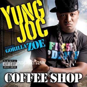 Coffee Shop (Yung Joc song) single by Yung Joc