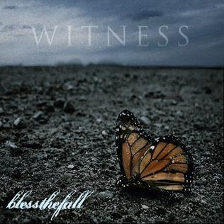 <i>Witness</i> (Blessthefall album) 2009 studio album by Blessthefall
