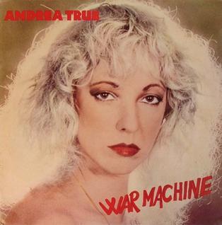 <i>War Machine</i> (album) 1980 studio album by Andrea True Connection