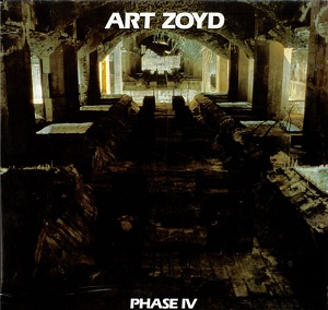 Art Zoyd Phase IV