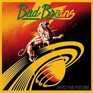 <i>Into the Future</i> album by Bad Brains