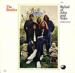 The Ballad of John and Yoko original song written and composed by Lennon–McCartney