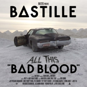 BAD BLOOD (Bastille album) - Wikipedia, the free encyclopedia
