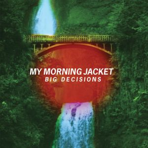 My Morning Jacket — Big Decisions (studio acapella)