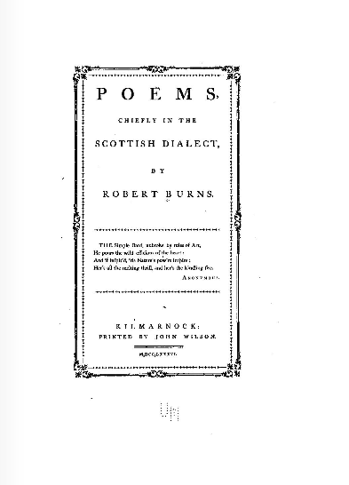 """robert burns and the scottish vernacular The scottish poet dr thomas blacklock (1720-1790) is often cited as the first professional man-of-letters to recognise the poetic achievements of robert burns as burns later recalled to john moore it was a letter from blacklock in late 1786 praising the """"kilmarnock poems"""" which confirmed him in abandoning his plans to emigrate and try his poetic fortunes in edinburgh."""