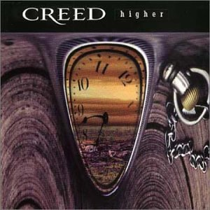 Higher (Creed song) 1999 single by Creed