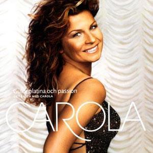 <i>Guld, platina & passion</i> 2003 studio album by Carola