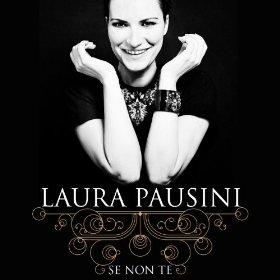 Se non te 2013 single by Laura Pausini