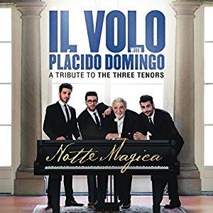 <i>Notte Magica - A Tribute to the Three Tenors</i> 2016 live album by Il Volo with Plácido Domingo