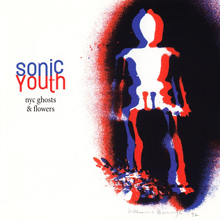 <i>NYC Ghosts & Flowers</i> 2000 studio album by Sonic Youth