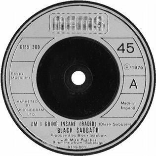 Am I Going Insane (Radio) 1975 single by Black Sabbath