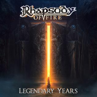 <i>Legendary Years</i> 2017 studio album of re-recorded songs by Rhapsody of Fire