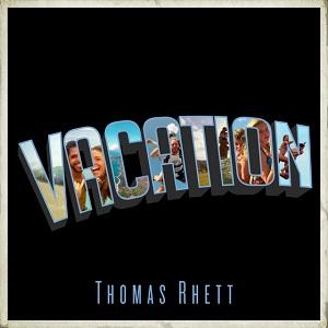 Vacation Thomas Rhett Song Wikipedia