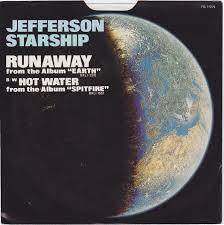 Runaway - Jefferson Starship.jpeg