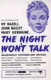 <i>The Night Wont Talk</i> 1952 film by Daniel Birt