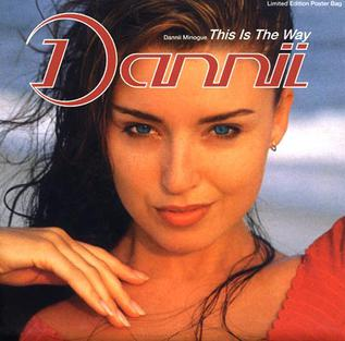 This Is the Way (Dannii Minogue song) - Wikipedia