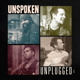 <i>Unplugged</i> (Unspoken album) 2015 compilation album by Unspoken (band)