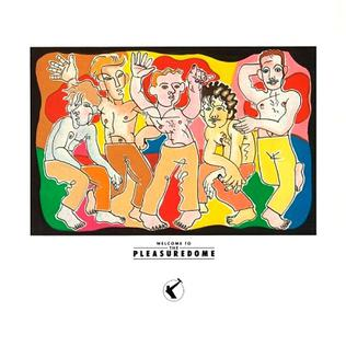 <i>Welcome to the Pleasuredome</i> 1984 studio album by Frankie Goes to Hollywood