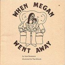 When Megan Went Away - Wikipedia