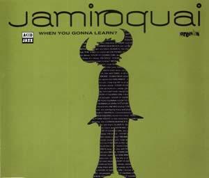 When You Gonna Learn 1993 single by Jamiroquai