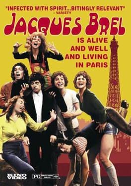 Jacques Brel Is Alive And Well And Living In Paris Film