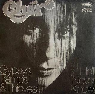 Gypsys, Tramps & Thieves 1971 single by Cher