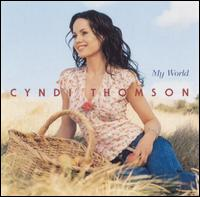 <i>My World</i> (Cyndi Thomson album) 2001 studio album by Cyndi Thomson