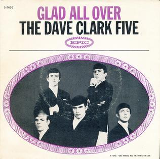 Glad All Over The Dave Clark Five song