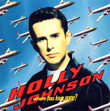 Where Has Love Gone? (song) 1990 single by Holly Johnson