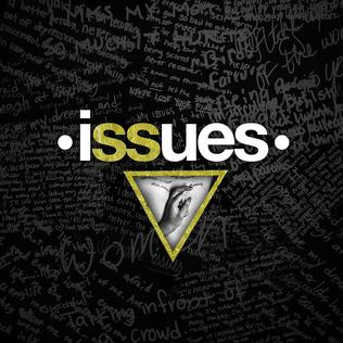 Issues (Issues album) - Wikipedia