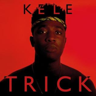 <i>Trick</i> (Kele Okereke album) 2014 studio album by Kele