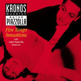 <i>Five Tango Sensations</i> 1991 studio album by Kronos Quartet & Astor Piazzolla