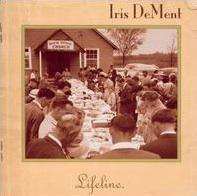 <i>Lifeline</i> (Iris DeMent album) 2004 studio album by Iris DeMent